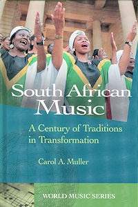 Focus: Music of South Africa: A Century of Traditions in Transformation (Focus on World Music Series)